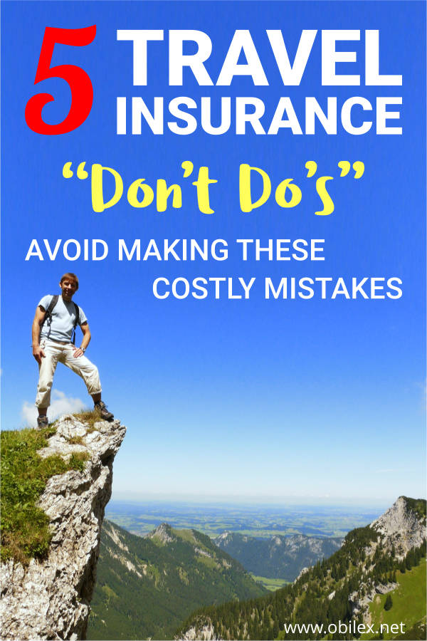 "Pinterest pin with text overlay ""5 travel insurance don't do's, avoid making these costly mistakes"""